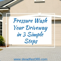 Simple 3 step pressure washing DIY for busy moms