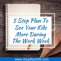 Working moms can use this 5 step plan to bond during the work week