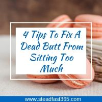 Working moms that sit all day can learn how to prevent and fix dead butt syndrome with these four simple tips.