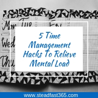 5 time management hacks to relieve the mental load
