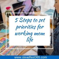 How to set priorities as a working mom